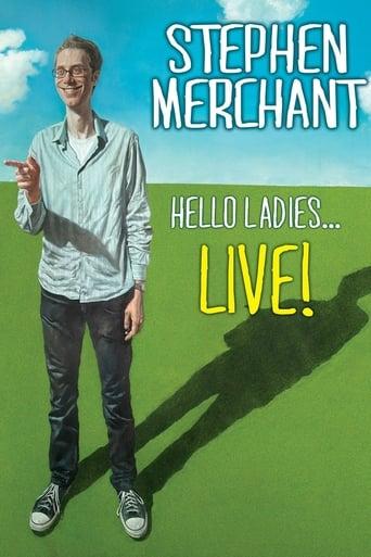 Poster of Stephen Merchant: Hello Ladies... Live!