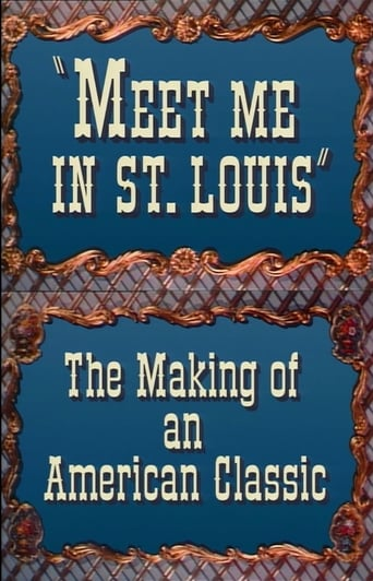 Poster of Meet Me in St. Louis: The Making of an American Classic