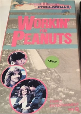 Poster of Workin' For Peanuts
