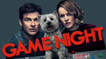 Game Night - Indovina chi muore stasera?