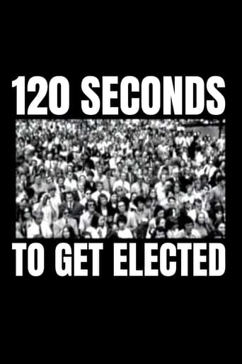 Poster of 120 Seconds to Get Elected