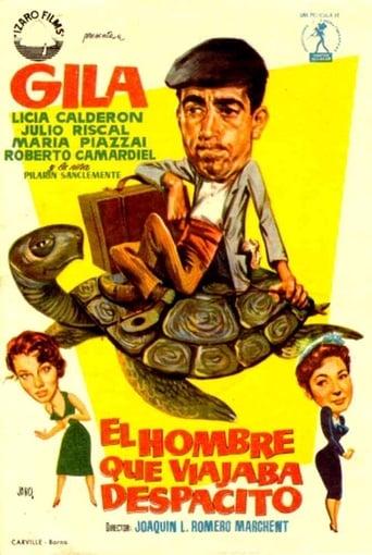 Poster of El hombre que viajaba despacito