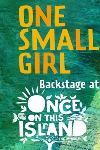 Poster of One Small Girl: Backstage at Once on This Island with Hailey Kilgore