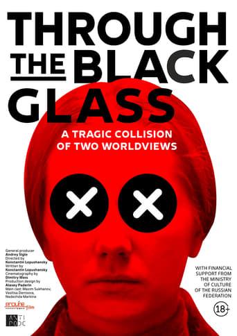 Through the Black Glass