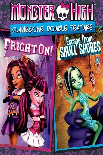 Poster of Monster High: Clawesome Double Feature - Escape From Skull Shores / Fright On