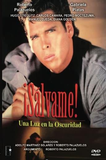 Poster of Salvame! Una Luz En La Oscuridad