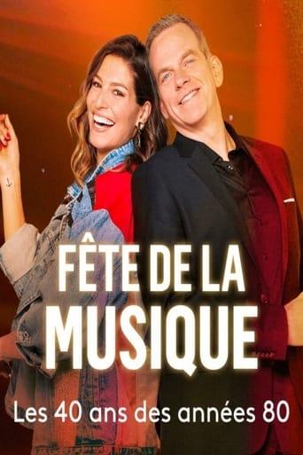 Poster of Fête de la musique : les 40 ans des années 80