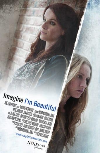 Poster of Imagine I'm Beautiful