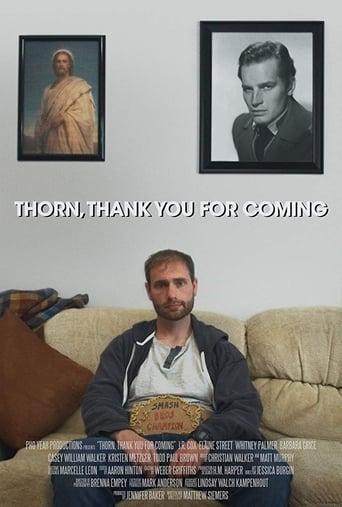 Play Thorn, Thank You for Coming
