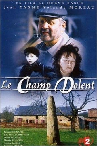 Poster of Le Champ Dolent, le roman de la terre
