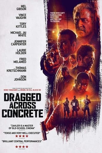 Dragged Across Concrete - Poliziotti al limite