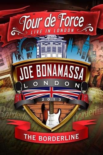 Joe Bonamassa: Tour de Force - Live in London Night 1 (The Borderline)