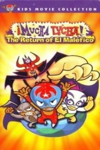 Mucha Lucha: The Return of El Malefico