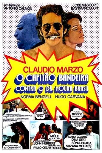 Poster of O Capitão Bandeira Contra o Dr. Moura Brasil