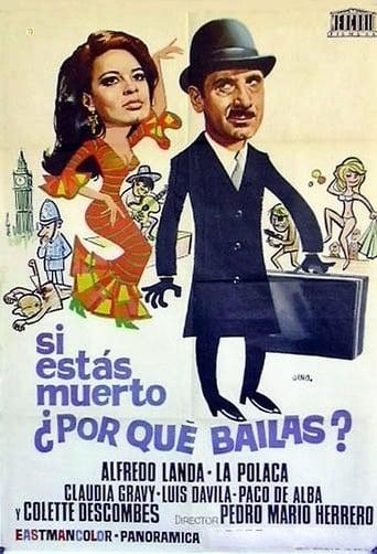 Poster of Si estás muerto, ¿por qué bailas?