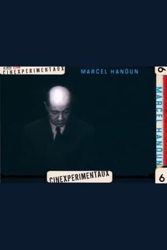 Marcel Hanoun, chemin faisant