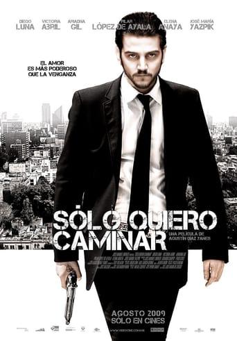 Poster of Sólo quiero caminar