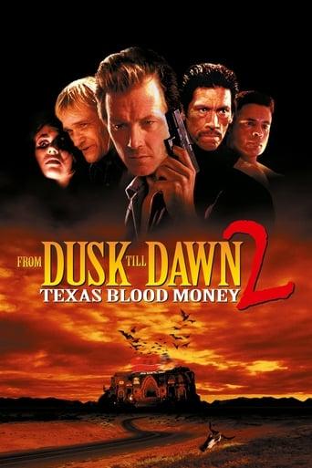 Poster of From Dusk Till Dawn 2: Texas Blood Money