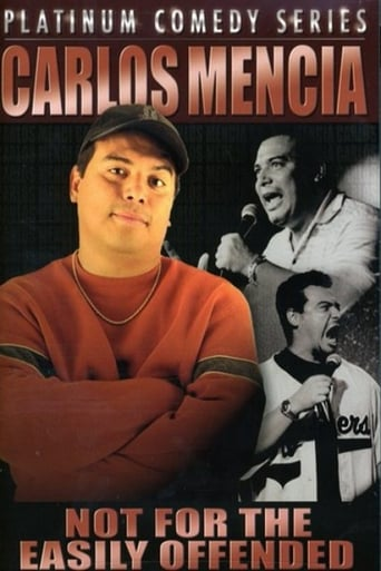 Poster of Carlos Mencia: Not for the Easily Offended