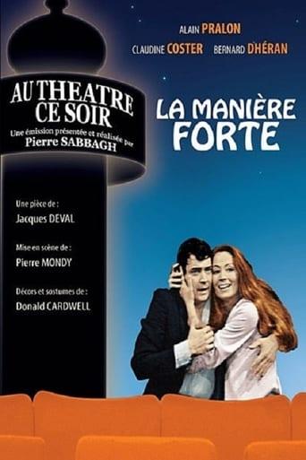 Poster of La Manière forte