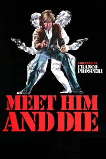 Poster of Meet Him And Die