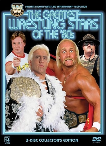 Poster of WWE: The Greatest Wrestling Stars of the 80's