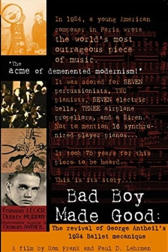 Poster of Bad Boy Made Good: The Revival of George Antheil's 1924 Ballet Mécanique