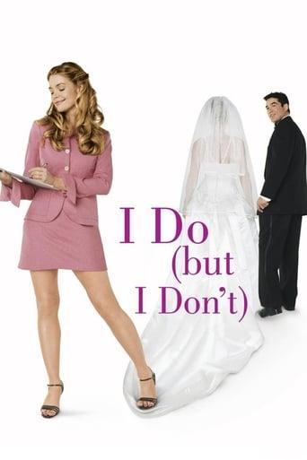I Do (but I Don't)