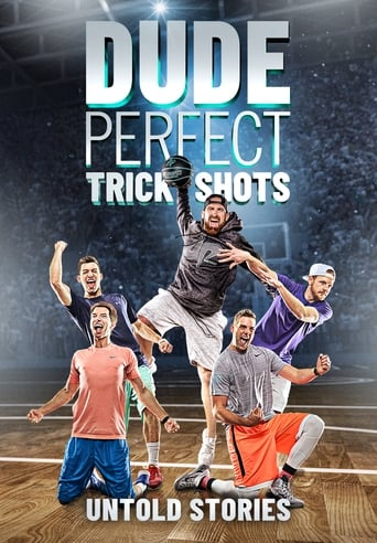 Poster of Dude Perfect Trick Shots: Untold Stories