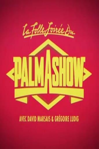 Poster of La Folle Soirée du Palmashow