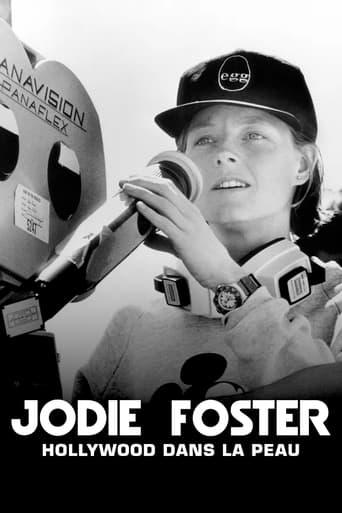 Jodie Foster, Hollywood Under the Skin