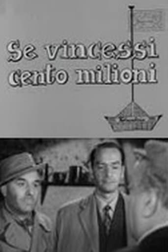 Poster of Se vincessi cento milioni