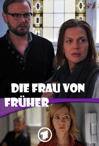 Poster of Die Frau von früher