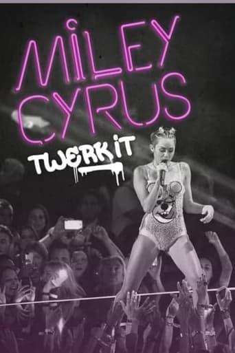 Poster of Miley Cyrus: Twerk It