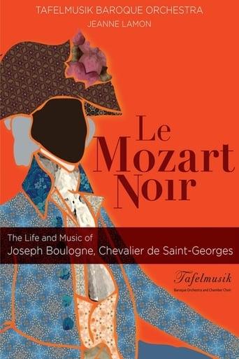 Poster of Le Mozart Noir: Reviving a Legend