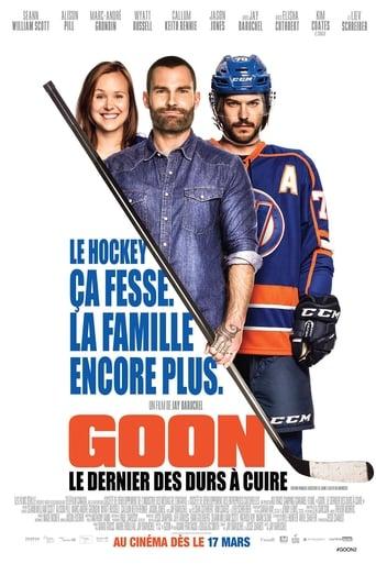 Affiche du film Goon: Le Dernier des Durs à Cuire