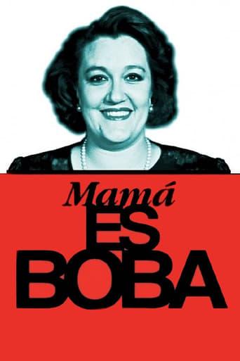 Poster of Mamá es boba