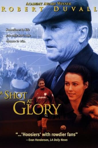 A Shot at Glory poster