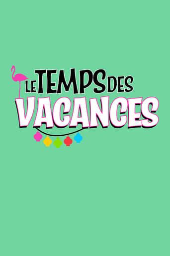 Poster of Le temps des vacances !