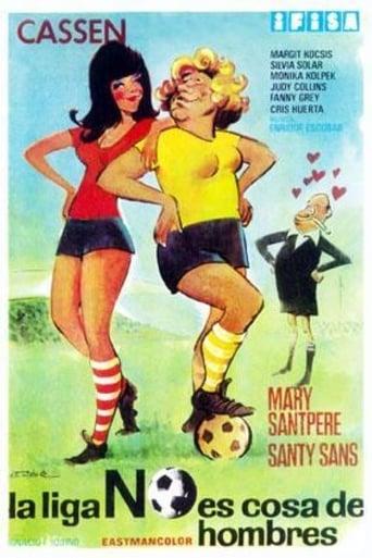 Poster of La liga no es cosa de hombres
