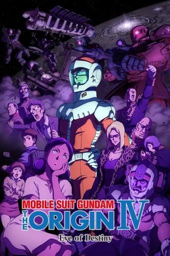 Poster of Mobile Suit Gundam: The Origin IV – Eve of Destiny