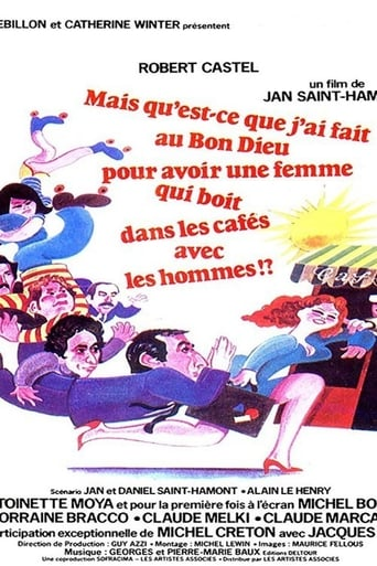 Poster of What Did I Ever Do to the Good Lord to Deserve a Wife Who Drinks in Cafes with Men?