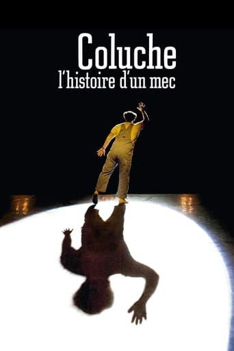 Poster of Coluche, l'histoire d'un mec