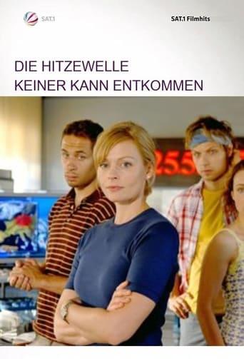 Poster of Die Hitzewelle - Keiner kann entkommen