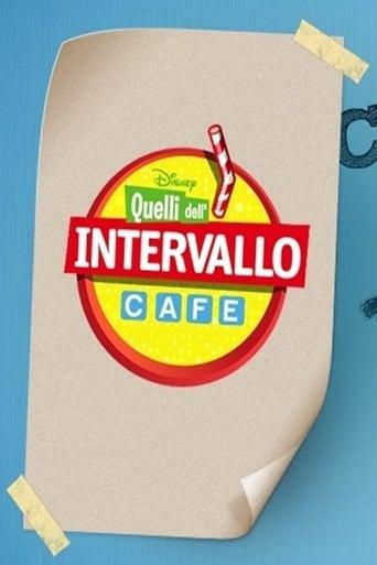 Poster of Quelli dell'Intervallo Cafe