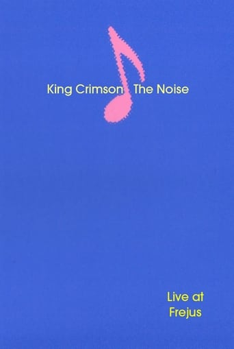 Poster of King Crimson: The Noise (Live at Frejus)