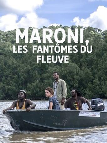 Poster of Maroni, les fantômes du fleuve