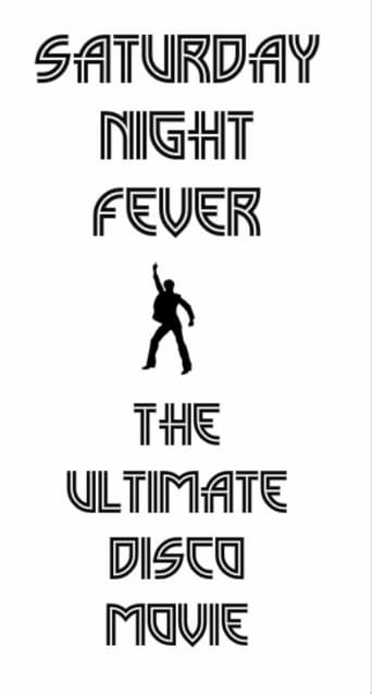 Saturday Night Fever: The Ultimate Disco Movie poster