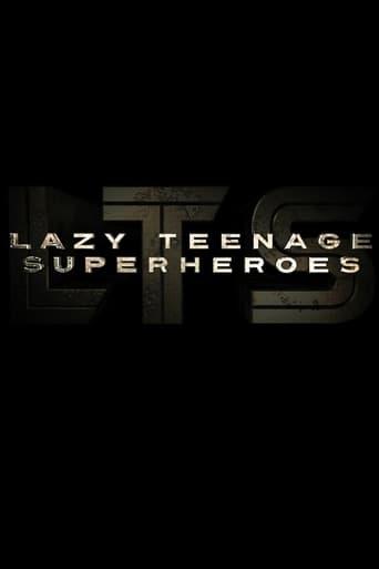 Poster of Lazy Teenage Superheroes