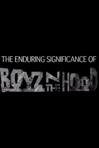 The Enduring Significance of Boyz n the Hood